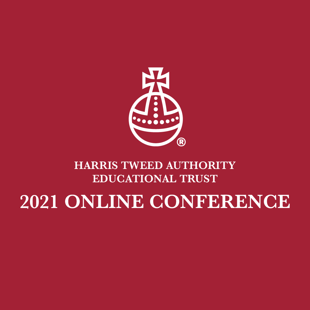 harris tweed authority educational trust 2021 online conference